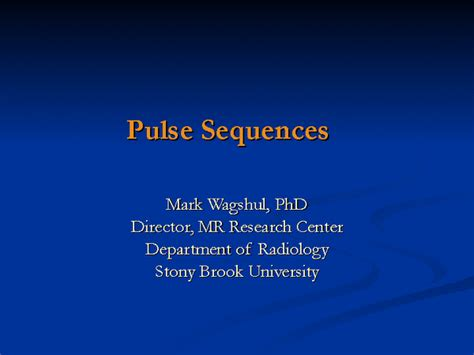 Pulse Sequences Docslide Stony Brook Powerpoint Template