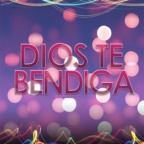 imagenes de dios te bendiga dios te bendiga android apps on google play