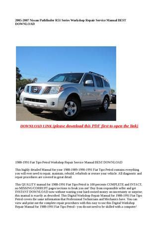 best auto repair manual 2007 nissan pathfinder security system 2005 2007 nissan pathfinder r51 series workshop repair