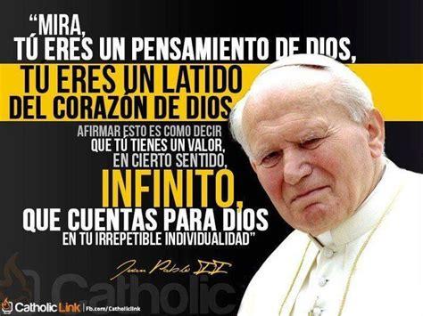 Juan Pablo Meme - 11 best frases pro vida images on pinterest catholic