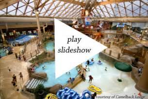 camelback lodge s huge new indoor water park