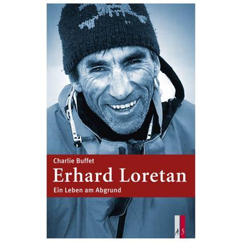 Leben Am Abgrund by As Verlag Erhard Loretan Ein Leben Am Abgrund Review