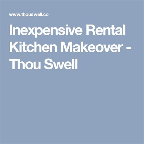 rental kitchen ideas best 25 rental kitchen makeover ideas on