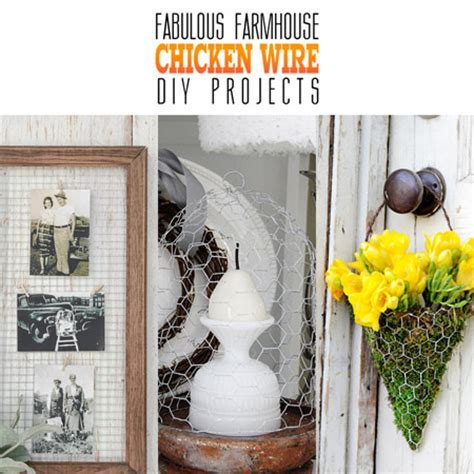 wire diy projects fabulous farmhouse chicken wire diy projects the cottage market