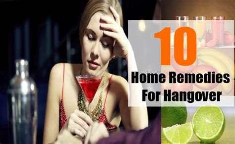 10 home remedies for hangover treatments cure