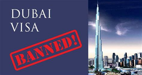 emirates visa dubai dubai visa ban labour and immigration ban in uae