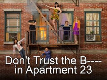 dont trust the b in appartment 23 don t trust the b in apartment 23 cultureby grant