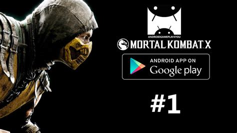 mortal kombat for android mortal kombat x android gameplay 1 1080p