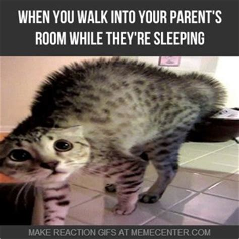 how i walk into my parents room when they re sleeping laughtard when you walk into your parent s room while they re sleeping by ahmed harati 7 meme center