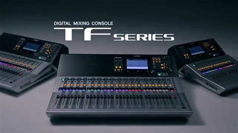 Mixer Yamaha Tf yamaha tf series digital mixing consoles feature tour