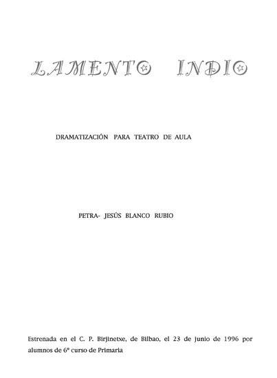 Lamento indio : dramatización para teatro de aula / Petra