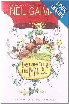 libro fortunately the milk 1000 images about neil gaiman many worlds endless adventures on