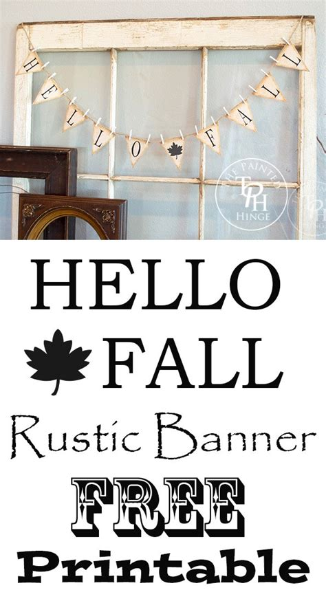 free printable rustic letters hello fall rustic banner letters free printables