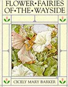 flower fairies of the books flower fairies of the wayside cicely barker