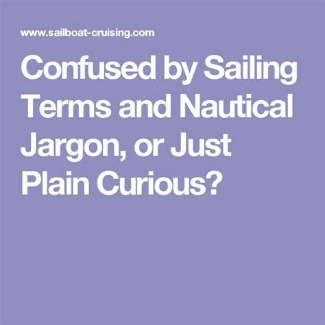 sailing boat jargon 17 best ideas about nautical terms on pinterest sailing