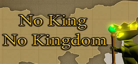 free full version games no download no king no kingdom free download full version pc game