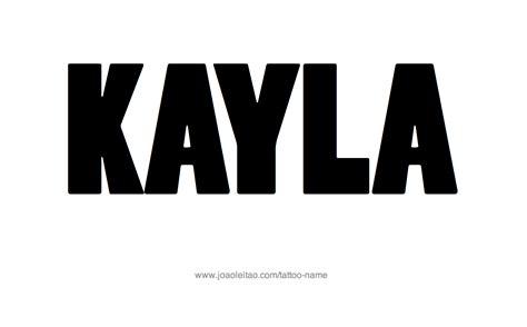 tattoo name kayla kayla name tattoo designs