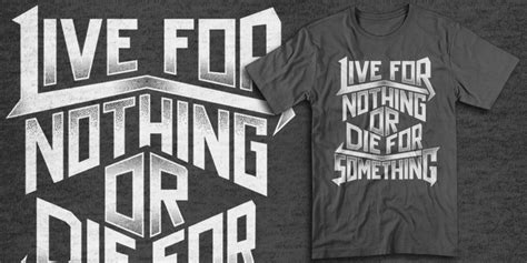 live for nothing or die for something wallpaper live for something for nothing or die quotes
