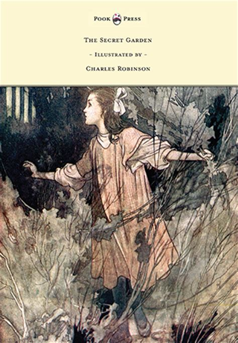 Secrets Of The Charles the secret garden illustrated by charles robinson