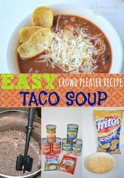 easy crowd pleaser taco soup tacos taco soup recipes and pinto beans