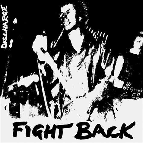Fight Back discharge fight back lyrics and tracklist genius