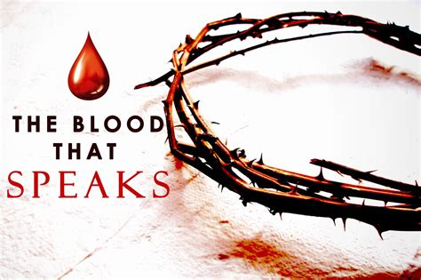 the blood that speaks capital christian ministries