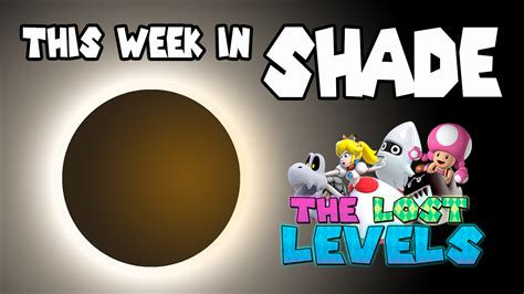 No Podcast Episode This Week by This Week In Shade Episode 2 The Lost Levels A