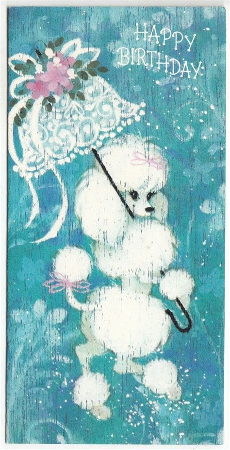 vintage birthday card poodle part of my vintage greeting vintage white poodle with lacy umbrella birthday greeting