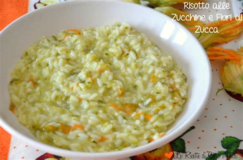 risotto con fiori di zucca e zucchine risotto alle zucchine e fiori di zucca