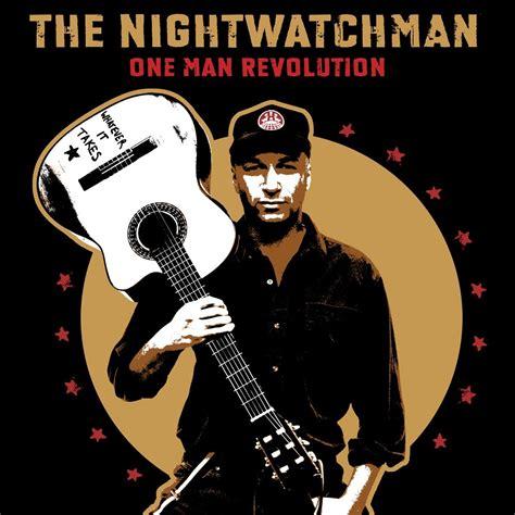 One Revolution the nightwatchman fanart fanart tv