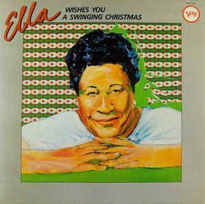 ella swinging christmas ella fitzgerald ella wishes you a swinging christmas