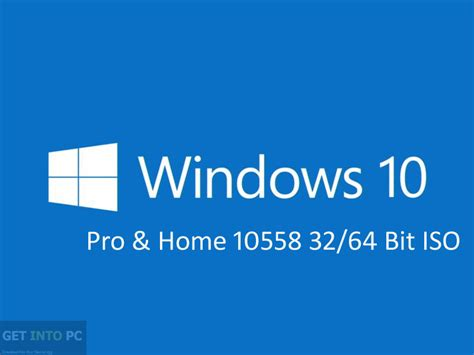 Windows 10 Pro and Home 10558 64 Bit ISO Download ... Windows 10 Download 64 Bit Iso