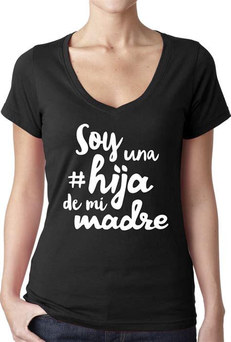 soy una hija de mi madre shirt funny mexican spanish t shirt