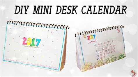 Diy Desk Calendar Diy Mini Calendar 2017 Desk Calendar Step By Step Tutorial