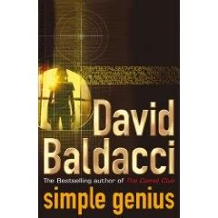 david baldacci simple genius simple genius by david baldacci the writing pages