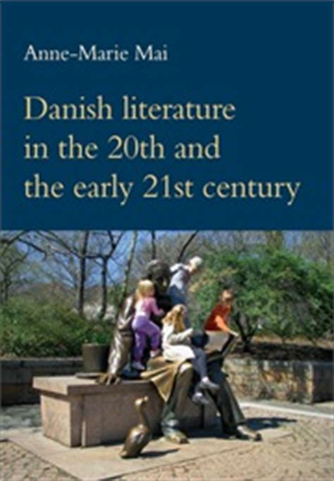 themes in american literature 20th century danish literature in the 20th and the early 21st century