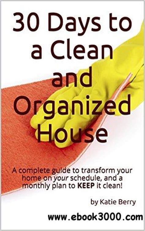 30 days to a 1508564965 30 days to a clean and organized house free ebooks download