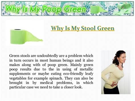 What Does It To Green Stool by Why Is Stool Green
