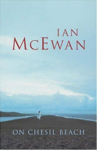on chesil beach on chesil beach by ian mcewan reviews discussion