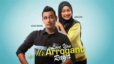 Film Love You Mr Arrogant Raya | top 10 telemovies raya 2014 unitedmy
