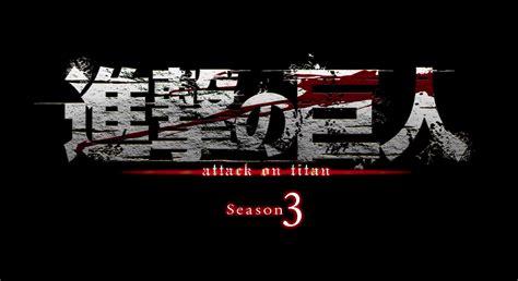 free watch anime attack on titan season 3 attack on titan season 3 trailer release date revealed