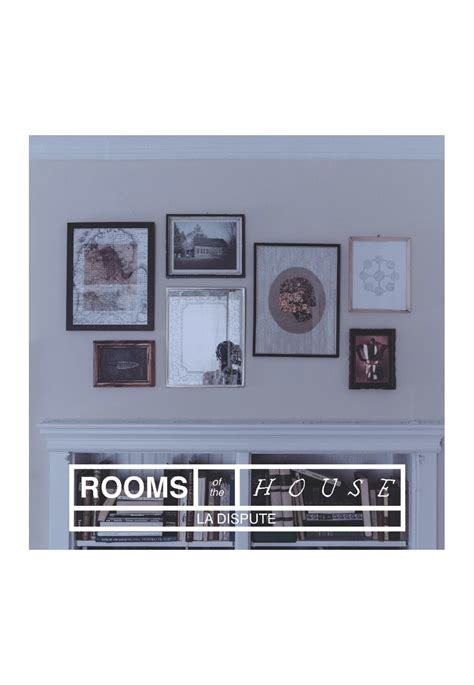 La Dispute Rooms Of The House by La Dispute The Rooms Of The House Cd Cds Vinyl And