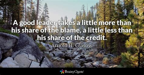 good leader takes      share   blame      share