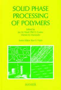 Polymer Morphology Principles Characterization And Processing hanserpublications solid phase processing of polymers
