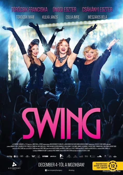 movie swing swing online film online filmn 233 z 233 s mozicsillag
