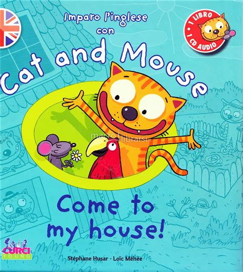 libro cat and mouse cat and mouse come to my house libro cd audio st 233 phane husar lo 239 c m 233 h 233 e