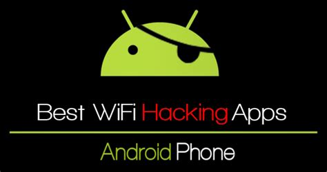 best wifi top 10 best wifi hacking apps for android 2017