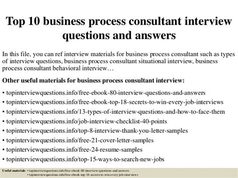 Business Process Consultant by Top 10 Business Process Consultant Questions And Answers