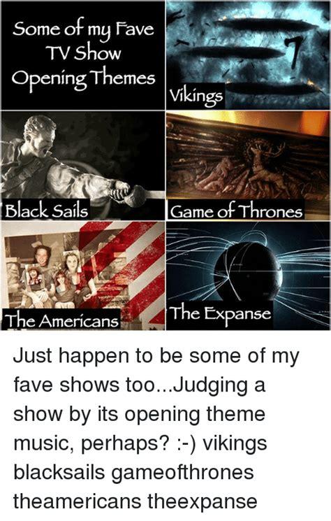 theme song vikings tv show lyrics 25 best memes about black sails black sails memes