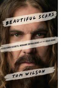 beautiful scars steeltown secrets mohawk skywalkers and the road home books bonnie food news